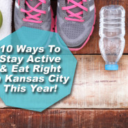 10 Ways To Stay Active And Eat Right In Kansas City!