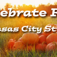 Celebrate Fall Kansas City Style!
